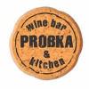 Probka Wine Bar&Kitchen